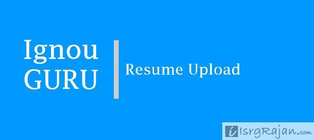IGNOU Resume Upload