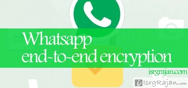 Whatsapp New Feature End-to-End User Encryption