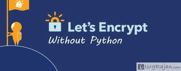 How to Generate Lets Encrypt SSL without Python