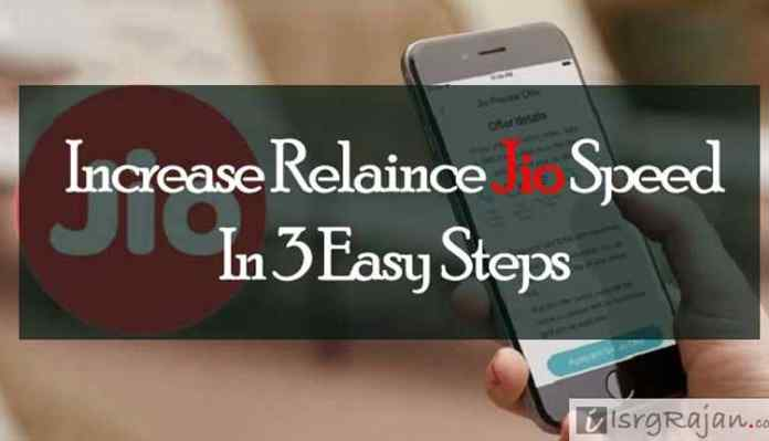 Increase Reliance Jio Speed