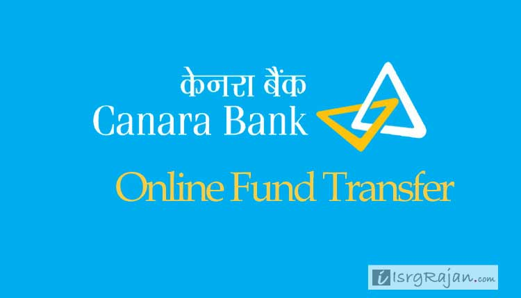 How to Transfer Fund using Canara Bank Net Banking? - Isrg Rajan