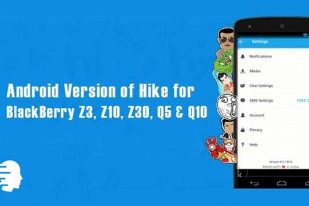 How to Install Latest Android Hike Version on BlackBerry Z3