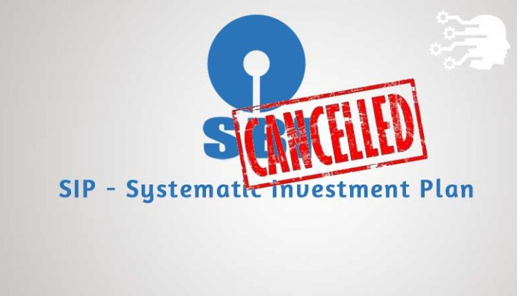 SBI Mutual Fund SIP Cancellation