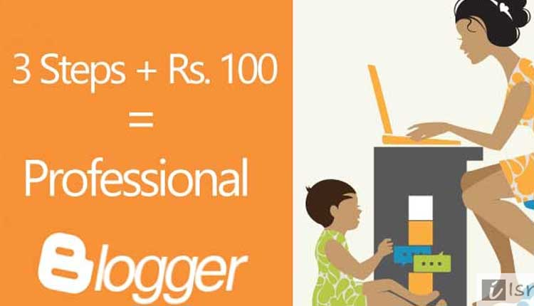 Start Professional Blogging at Rupees 100