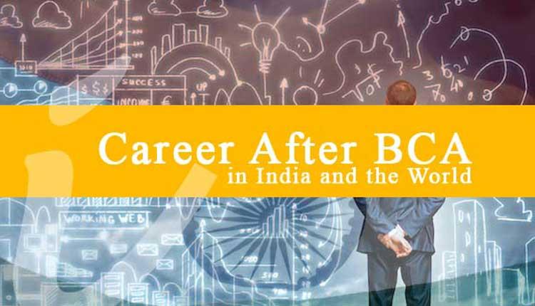 Career after BCA and MCA