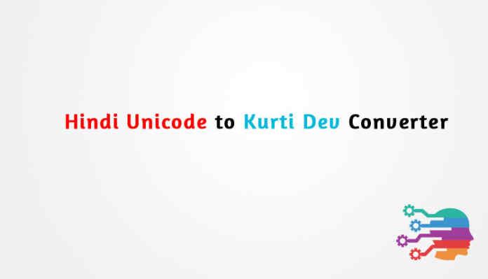 Hindi Unicode to kurti dev