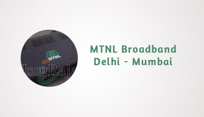 MTNL Delhi and Mumbai