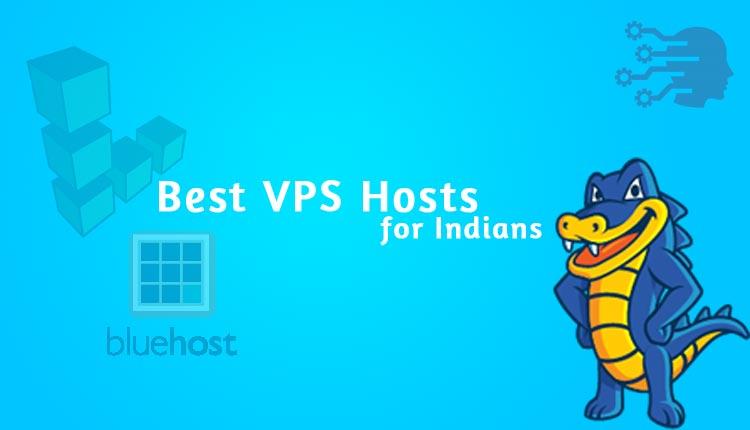 Best VPS Hosting Providers for Indians
