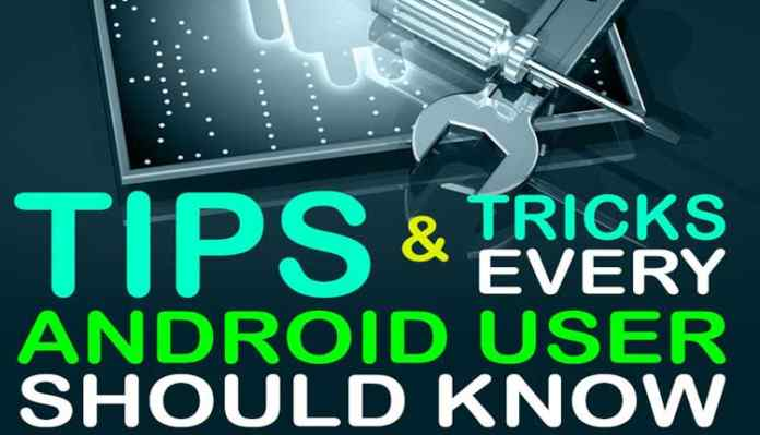 3 Best Android Smartphone Tips That You Should Know