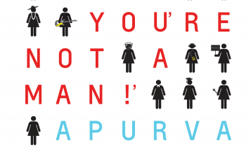 Lady, you are not a man by Apoorva Purohit