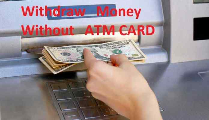 Cash Withdrawal without ATM Card in India