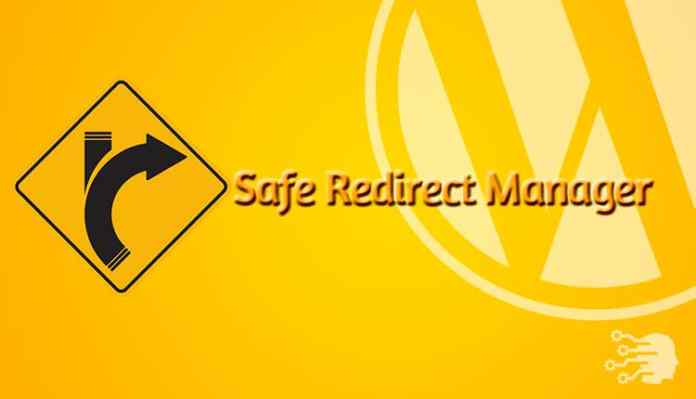 Safe Redirect Manager