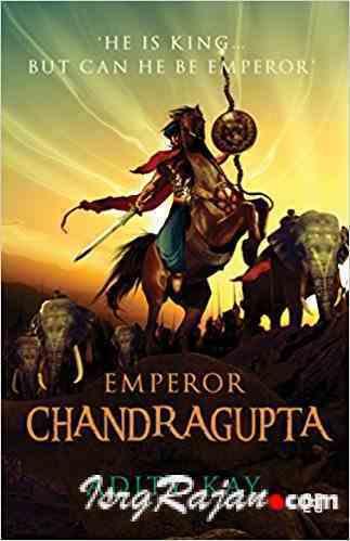 Emperor Chandragupta by Aditi kay