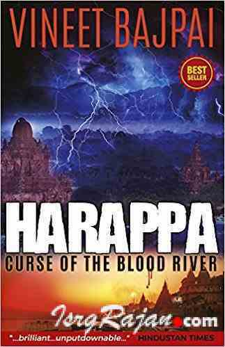 Harappa Curse of Blood River by Vineet Bajpai