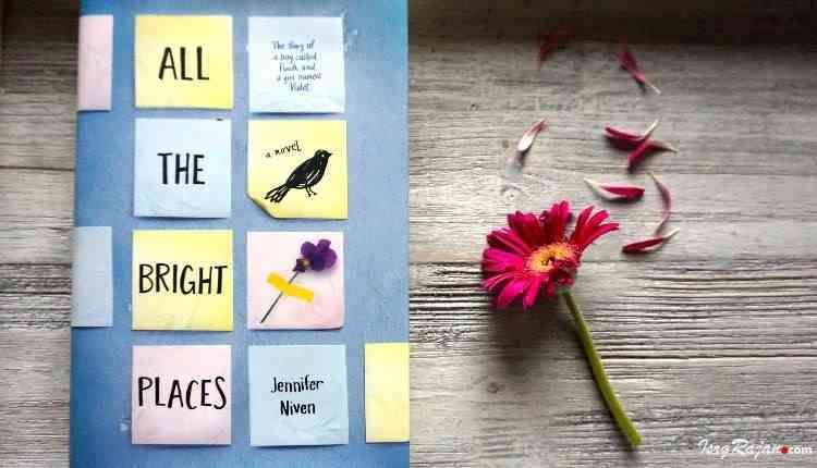 All the bright places Jennifer Niven