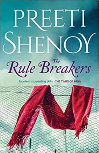 The Rule Breaker by Preeti Shenoy