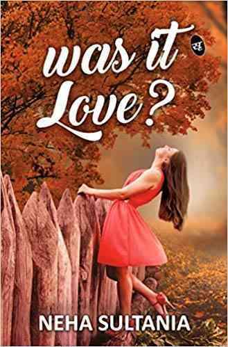 Was it Love