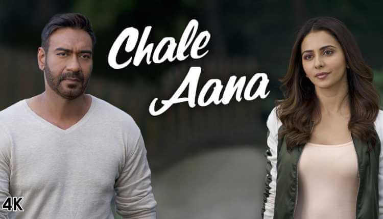 Chale Aana