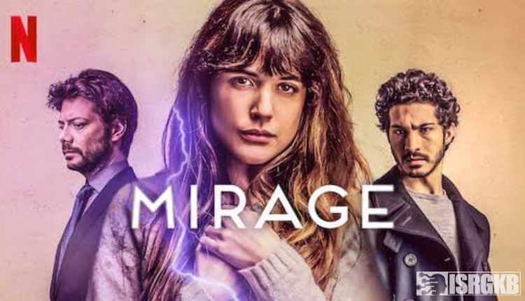 Mirage, 2018