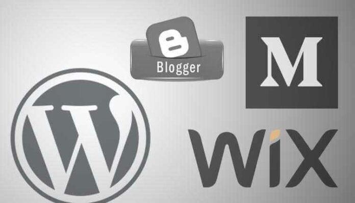 Wordpress, Blogger, Medium, Wix