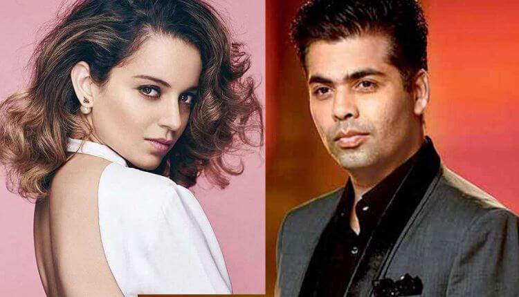 Kangana Ranaut Vs Karan Johar, Nepotism, Bollywood, Koffee With Karan