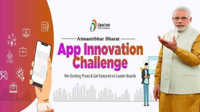 Atmanirbhar Bharat App Innovation Challenge, Narendra Modi, Govt Of India