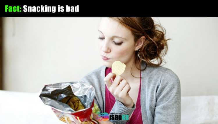 Snacking Is Bad
