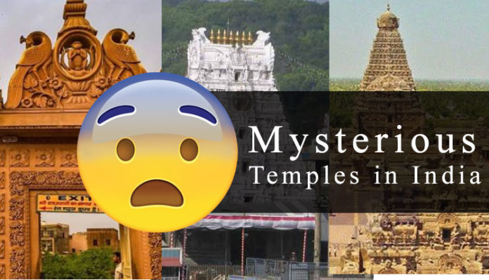 Mysterious Temples In India