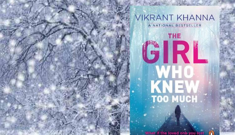 The Girl Who Knew Too Much, Vikrant Khanna, Book, Indian Author