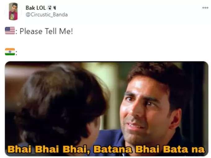India Vs Us, Please Tell Me, Bhai Batana Bhai, Meme